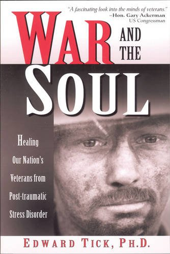 Cover of War and the Soul: Healing Our Nation's Veterans from Post-Traumatic Stress Disorder