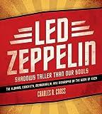 Led Zeppelin, Charles R. Cross, 0061809144