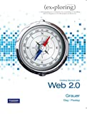 Exploring Microsoft Office 2010 Getting Started with Web 2. 0, Grauer, Robert and Poatsy, Mary Anne, 0558727212