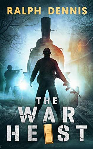 The War Heist