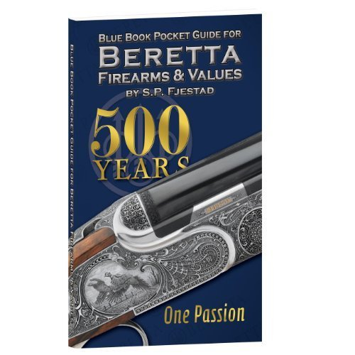 Blue Book Pocket Guide for Beretta Firearms & Values by S.P. Fjestad ()