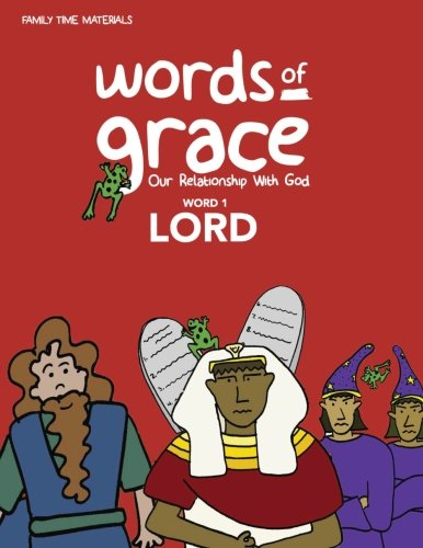 Word 1: Lord Storybook (Words of Grace: Our Relationship with God)