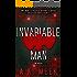 Invariable Man: The Novel