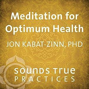 Meditation for Optimum Health Speech