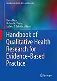 img - for Handbook of Qualitative Health Research for Evidence-Based Practice (Handbooks in Health, Work, and Disability) book / textbook / text book