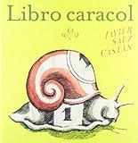 Libro caracol, Sáez Castán Javier, 9681683684