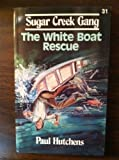 The White Boat Rescue, Paul Hutchens, 080244833X