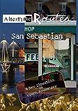 Alternate Routes - San Sebastian