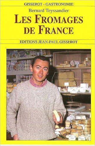 En ligne Les Fromages de France pdf