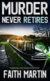 #7: MURDER NEVER RETIRES a gripping crime mystery full of twists