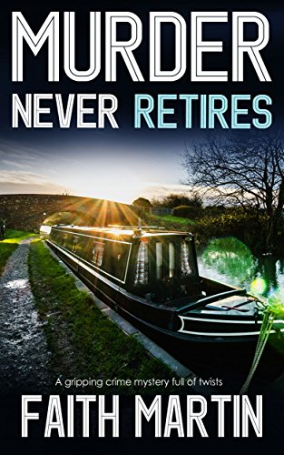 MURDER NEVER RETIRES a gripping crime mystery full of twists cover