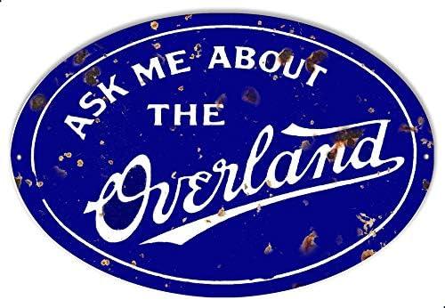 Overland Gas Station Reproduction Garage Shop Metal Sign 11x18