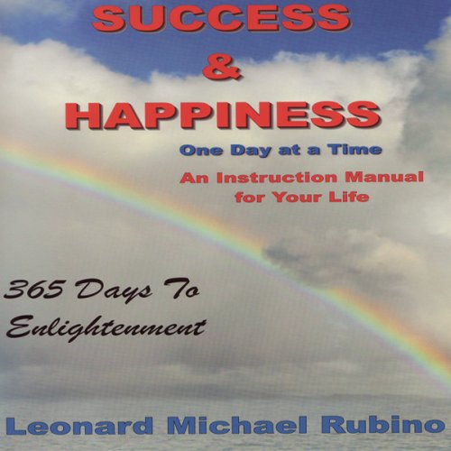 Read Online Success and Happiness.. One Day at a Time PDF