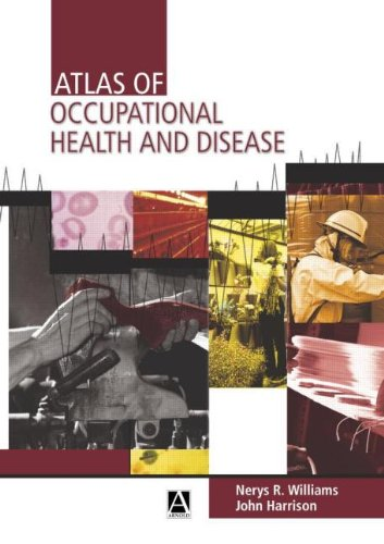 Atlas of Occupational Health and Disease (Arnold Publication)