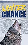 Winter Chance: Walking in Wolf Tracks (Chance Series)