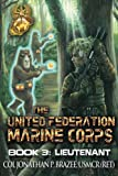img - for Lieutenant (The United Federation Marine Corps) (Volume 3) book / textbook / text book