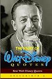 The Vault of Walt Disney Quotes: Best Walt Disney Quotes
