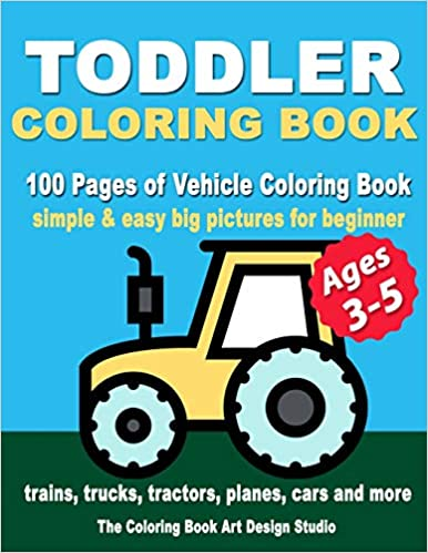 Toddler Coloring Books Ages 3-5: Coloring Books for Toddlers ...