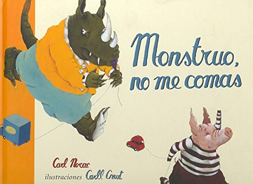 Monstruo, no me comas / Monster, Don't Eat Me!