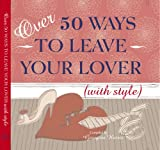 Over 50 Ways to Leave Your Lover, , 1906094896