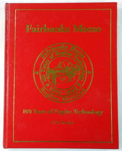Fairbanks Morse: 100 Years of Engine Technology