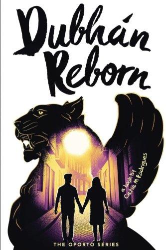 dubhan-reborn-the-oporto-series-volume-1