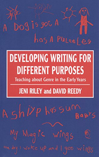 Download Developing Writing for Different Purposes: Teaching about Genre in the Early Years Pdf