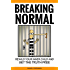 Breaking Normal: ReWild Your Inner Child and Set the Truth Free