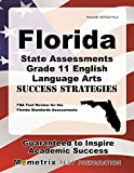 Florida State Assessments Grade 11 English Language Arts Success Strategies Study Guide: FSA Test Review for the Florida Standards Assessments