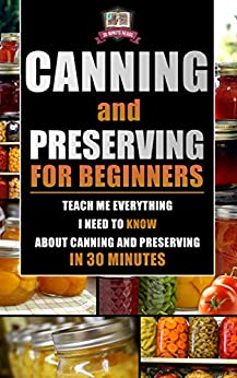 Canning Preserving Beginners Everything Preservation ebook product image