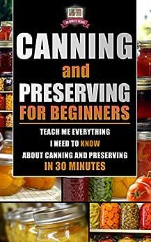 Canning Preserving Beginners Everything Preservation ebook