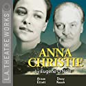 Anna Christie Performance by Eugene O'Neill Narrated by Dwier Brown, Alley Mills, full cast