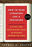 img - for [0062301675] [9780062301673] How to Read Literature Like a Professor: A Lively and Entertaining Guide to Reading Between the Lines, Revised Edition-Paperback book / textbook / text book