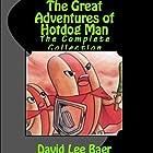 The Great Adventures of Hotdog Man: The Complete Collection Hörbuch von David Lee Baer Gesprochen von: Steve White