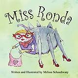 Miss Ronda, Melissa Schaschwary, 0982256086