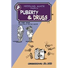 Meddling Auntie Presents: Puberty and Drugs (Volume 2) by Tory Hoke (2015-03-20)