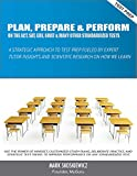 img - for Plan, Prepare & Perform: A Strategic Approach to Test Prep Fueled by Expert Tutor Insights and Scientific Research on How We Learn book / textbook / text book