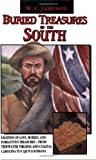 Buried Treasures of the South, W. C. Jameson, 0874832861
