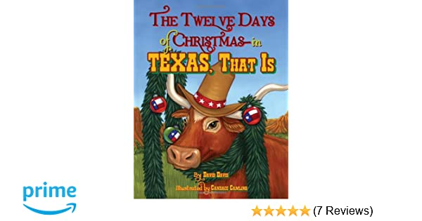 twelve days of christmas in texas that is the david davis candace camling 9781589809246 amazoncom books - 12 Redneck Days Of Christmas Lyrics