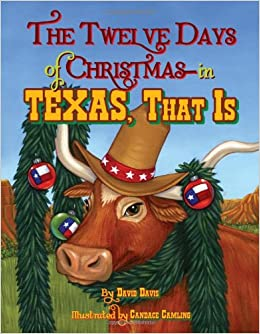 Twelve Days Of Christmas Book.Twelve Days Of Christmas In Texas That Is The David