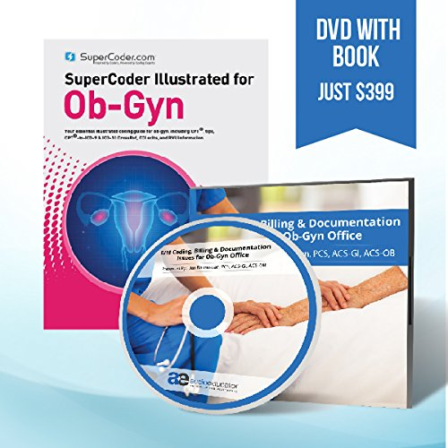 Training DVD - E/M Coding, Billing & Documentation Issues for Ob-Gyn Office with SuperCoder Illustrated for Ob-Gyn 2016