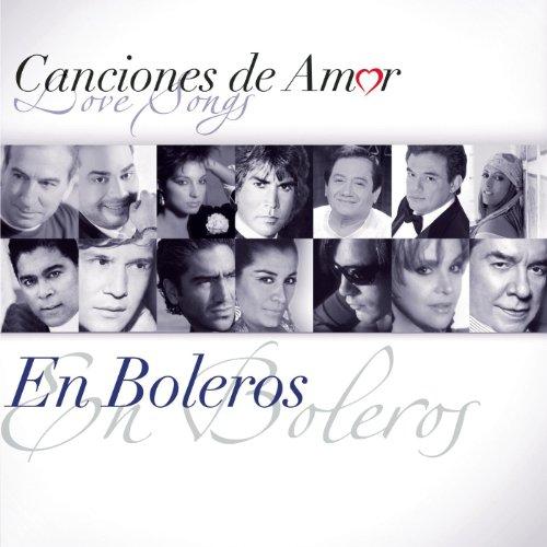 Canciones De Amor... En Boleros
