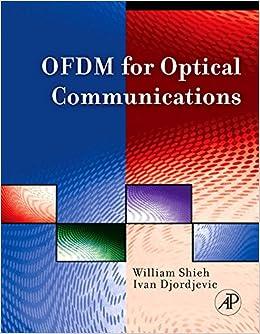 OFDM for Optical Communications: Amazon.es: William Shieh, Ivan Djordjevic: Libros en idiomas extranjeros