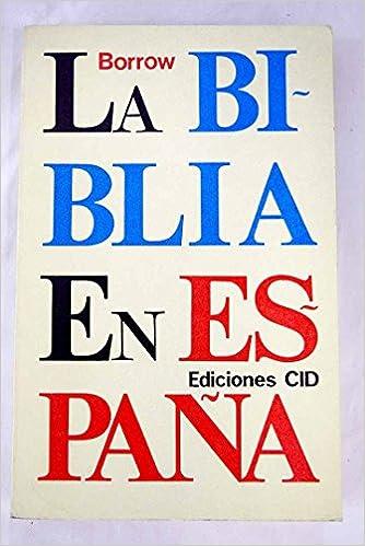 La biblia en España: Amazon.es: BORROW: Libros
