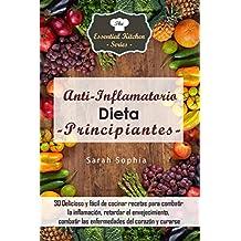 Dieta Antiinflamatoria para Principiantes (Spanish Edition)