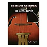Chord Shapes for Jazz Guitar (E-Book Book 2013) (English Edition)