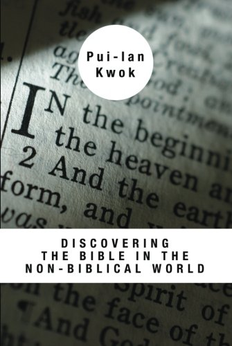 Discovering the Bible in the Non-Biblical World: (Bible & Liberation)