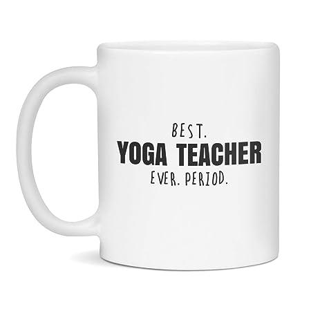 Yoga Teacher Mug, Yoga Teacher Gift, Best Yoga Teacher Ever ...