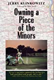 Owning a Piece of the Minors, Jerry Klinkowitz and Mike Veeck, 0809321947