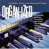 Organ-Ized: An All-Star Tribute to the Hammond B3 Organ